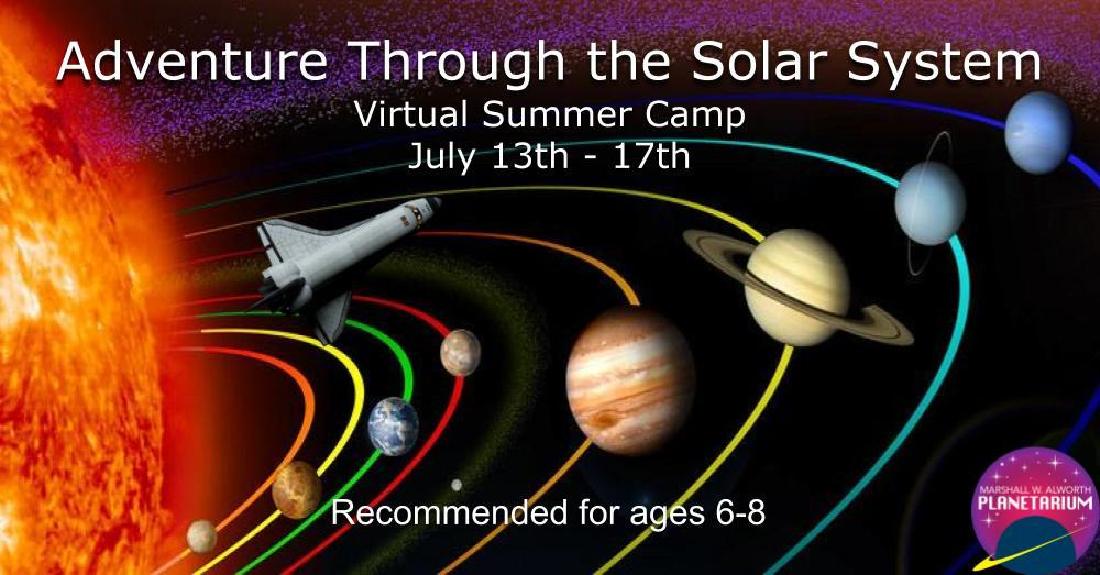 Adventure Through the Solar System July 13th - 17th